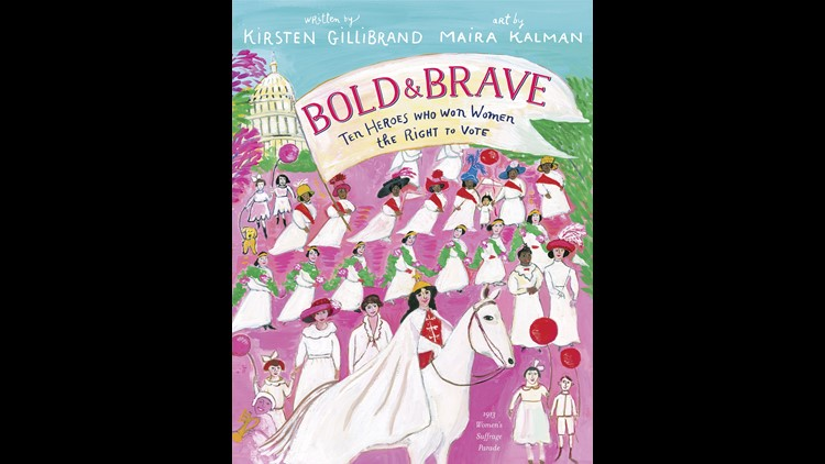 In time for the 100th anniversary of women's suffrage, the New York Democrat is is releasing a children's picture book, 'Bold and Brave,' to tell the stories of 10 suffragists