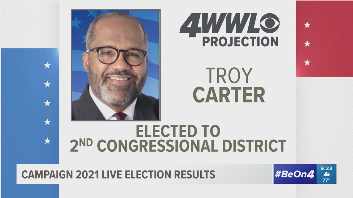 Campaign 2021 election results | Troy Carter elected to 2nd Congressional District seat