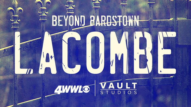 Beyond Bardstown: Lacombe | An original true crime podcast from WWL-TV